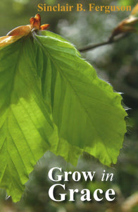 Grow In Grace | 9780851515571