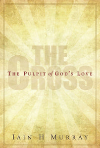 The Cross | Murray Iain H | 9780851519746