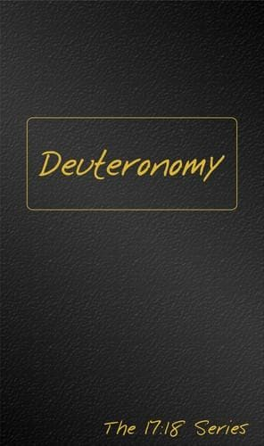 Deuteronomy - Journible The 17:18 Series