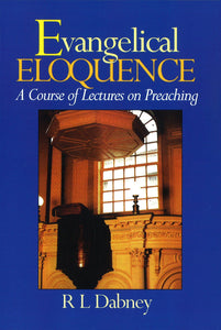 Evangelical Eloquence | 9780851517735