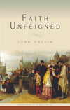 Faith Unfeigned | 9781848710863