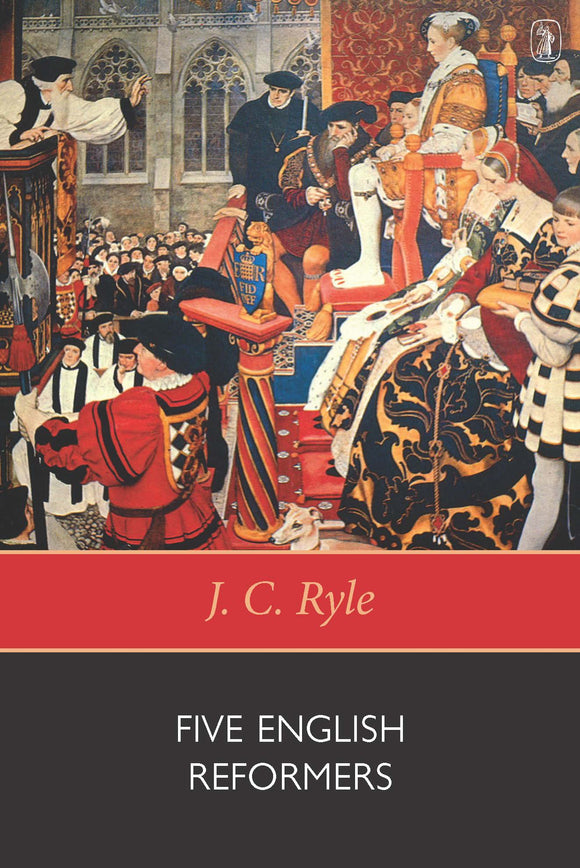 Five English Reformers | 9780851511382