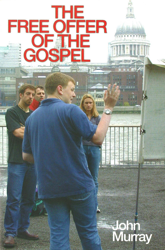 Free Offer of the Gospel | 9780851518176