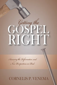 Getting the Gospel Right | 9780851519272