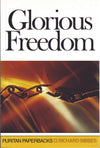 Glorious Freedom | 9780851517919