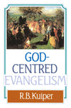 God-Centred Evangelism | 9780851511108