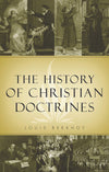 The History of Christian Doctrines | Berkhof Louis | 9780851510057