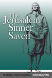 The Jerusalem Sinner Saved | Bunyan John | 9780851519142