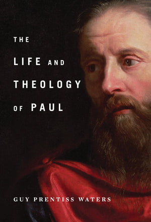 9781567698657-Life and Theology of Paul-Waters, Guy