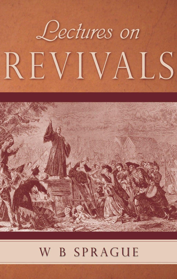 Lectures on Revivals | Sprague William B | 9780851519371