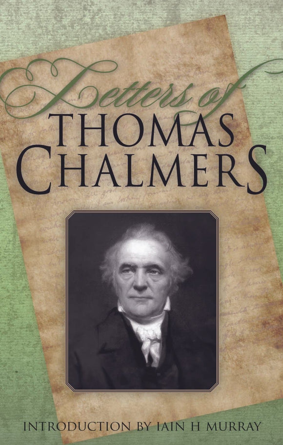 Letters of Thomas Chalmers | Chalmers Thomas | 9780851519401