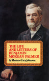 Life & Letters Of Benjamin Morgan Palmer | Johnson | 9780851515229