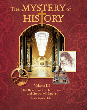 Mystery of History Volume III Companion Guide by Hobar, Linda Lacour (9781892427076) Reformers Bookshop
