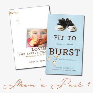 Mum's Pack 1: Loving the Little Years & Fit to Burst by Jankovic, Rachel (MUM1) Reformers Bookshop