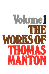 The Works of Thomas Manton | Manton Thomas | 9780851516486