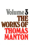 The Works of Thomas Manton | Manton Thomas | 9780851516509