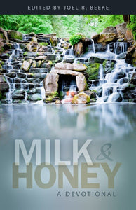 Milk and Honey: A Devotional