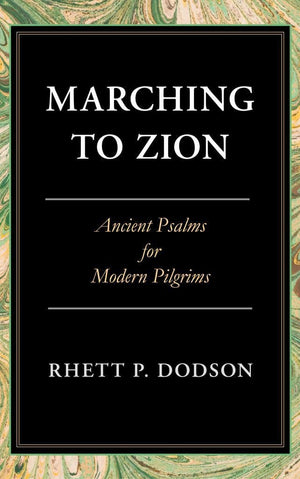 Marching to Zion | Dodson | 9781848717923