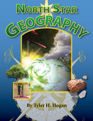 North Star Geography by Hogan, Tyler H. (9781892427526) Reformers Bookshop