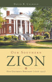 Our Southern Zion | Calhoun David | 9781848711723