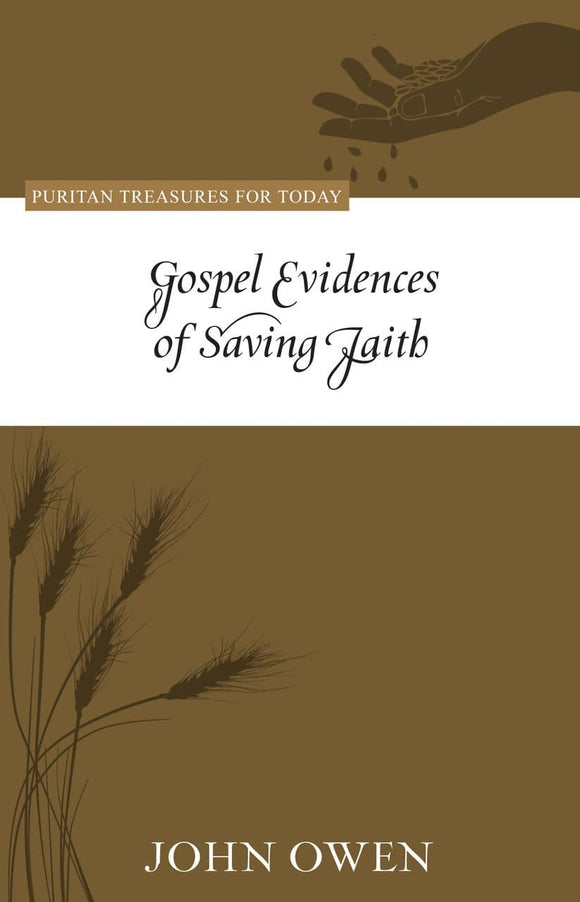 PTFT Gospel Evidences of Saving Faith