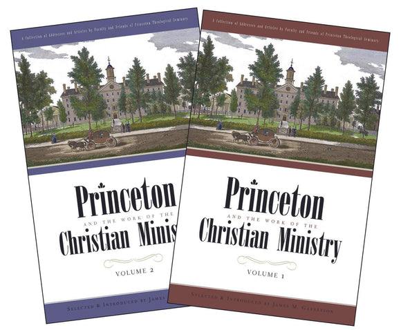 Princeton and the Work of Christian Ministry | Garretson|9781848711648