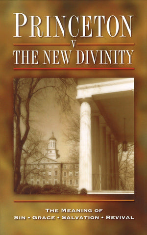 Princeton vs. the New Divinity | Various | 9780851518015