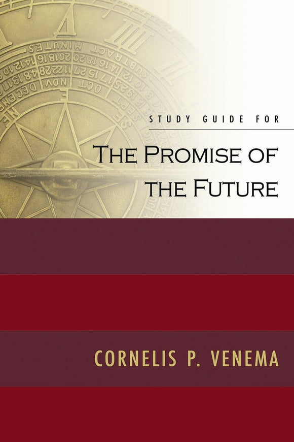 The Promise of the Future - Study Guide | Venema | 9781848710252