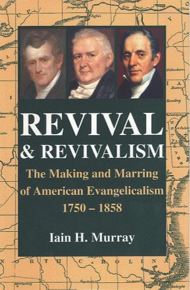 Revival And Revivalism | Murray Iain H | 9780851516608