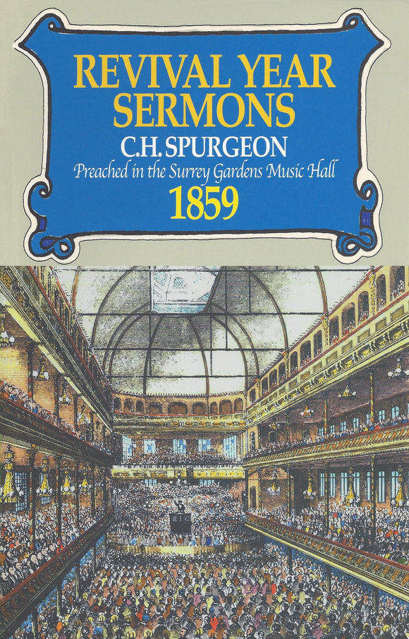 Revival Year Sermons, 1859 | Spurgeon Charles Haddon | 9780851517032