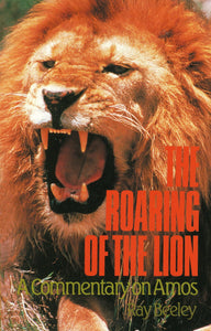 Roaring of the Lion | Beeley Ray | 9780851517155