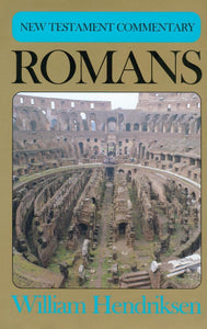 New Testament Commentary: Romans | Hendriksen William | 9780851513652