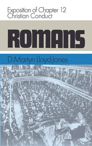 Romans 12 | Lloyd-Jones D Martyn | 9780851517940