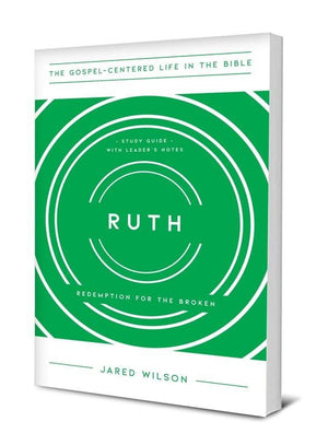 Ruth: Redemption for the Broken | 9781948130936