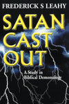 Satan Cast Out | Leahy Frederick | 9780851512341