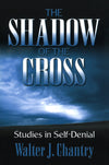 Shadow Of The Cross | Chantry Walter J | 9780851513317