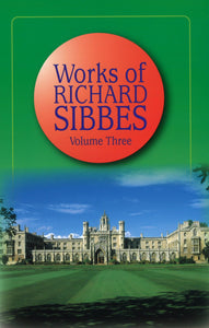 The Works of Richard Sibbes | Sibbes Richard | 9780851513294