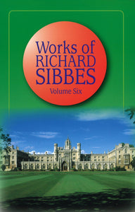 The Works of Richard Sibbes | Sibbes Richard | 9780851513720