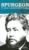 Spurgeon y sus controversias | 9781848712140