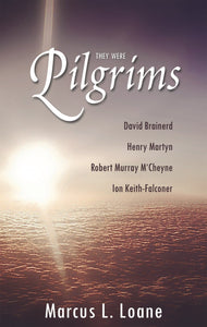 They Were Pilgrims | Loane Marcus | 9780851519289