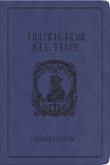 Truth For All Time | Calvin John | 9781848710221