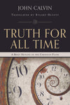 Truth For All Time | Calvin John | 9780851517490