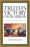 Truth's Victory Over Error | Dickson David | 9780851519494