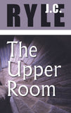 The Upper Room | Ryle JC | 9780851513768