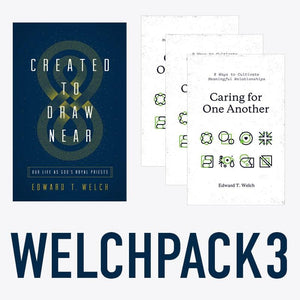 Ed Welch Pack 3: Created to Draw Near x1 & Caring for One Another x3 by Welch, Edward T. (WELCHPACK3) Reformers Bookshop