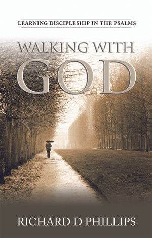 Walking With God | Phillips Richard D | 9780851518954