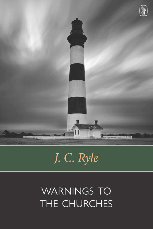 Warnings To the Churches | Ryle JC | 9780851510439