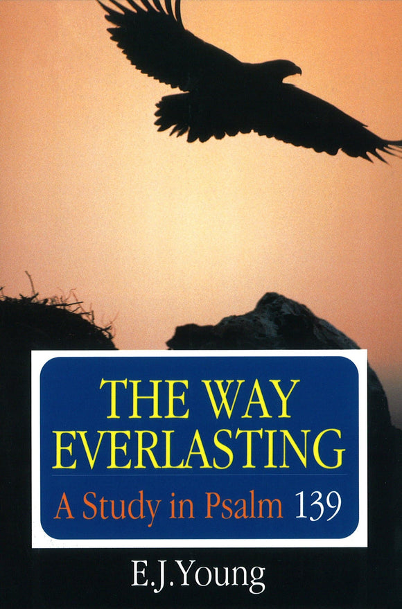 The Way Everlasting | Young EJ | 9780851517315