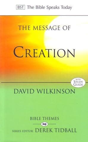 BST Message of Creation by Wilkinson, David (9780851112695) Reformers Bookshop