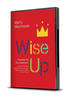 Wise Up Curriculum: Proverbs for the Classroom | 9781948130554